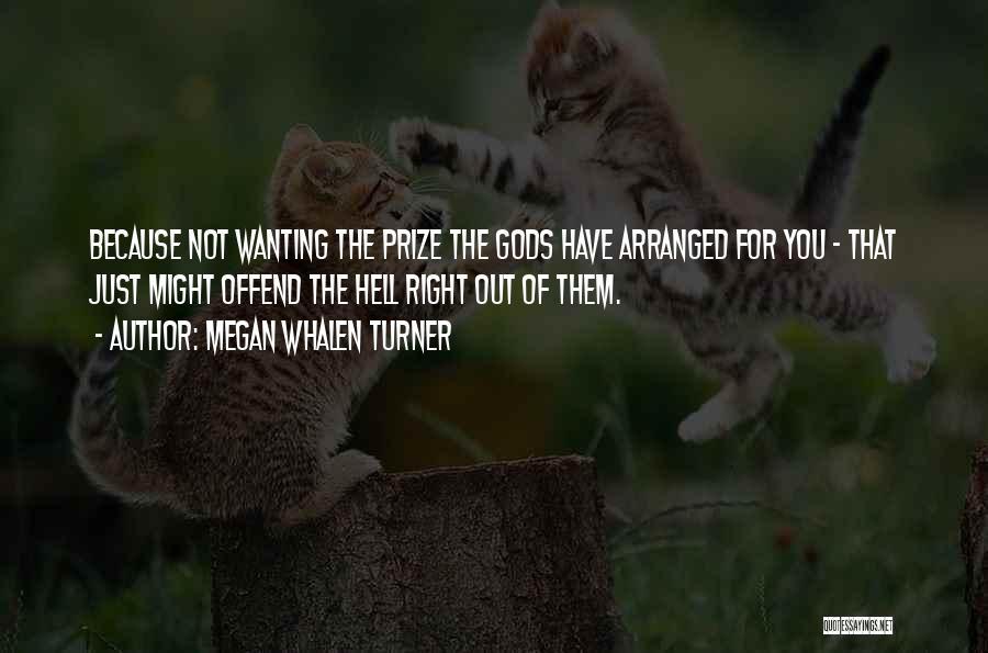 Megan Whalen Turner Quotes 1695693