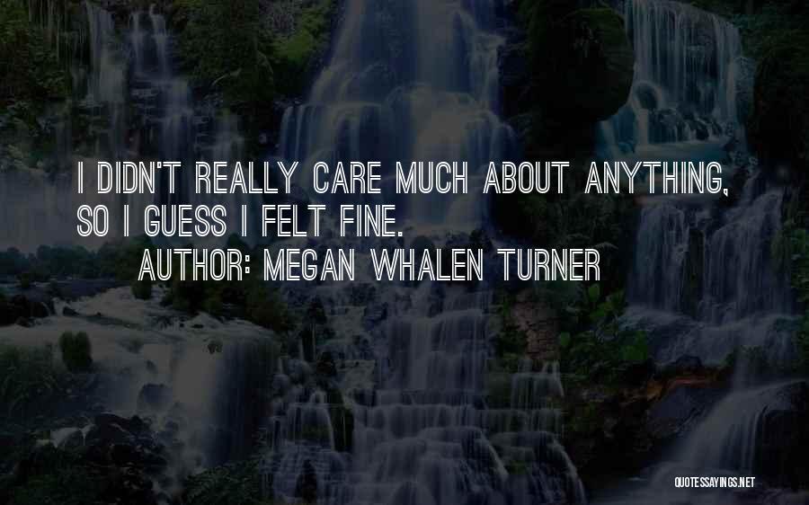 Megan Whalen Turner Quotes 1924275