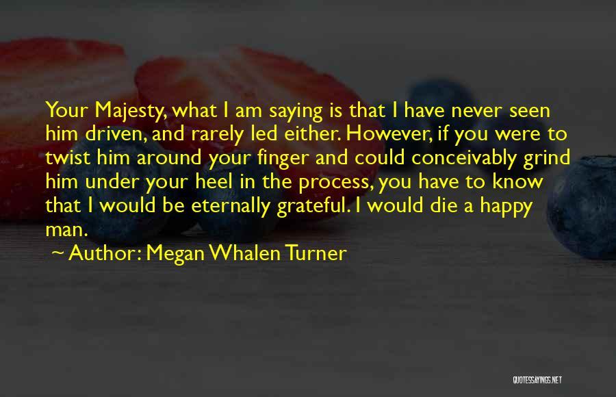 Megan Whalen Turner Quotes 338108