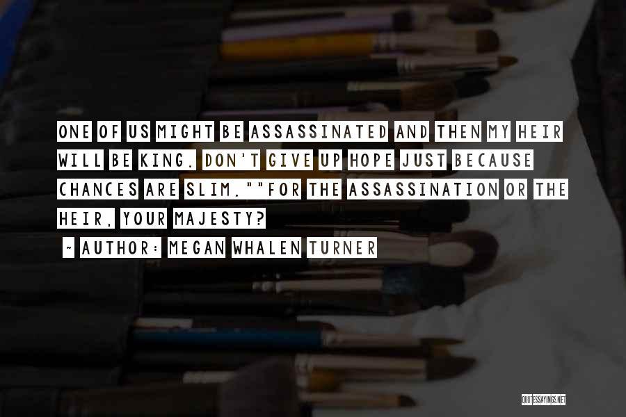 Megan Whalen Turner Quotes 500769