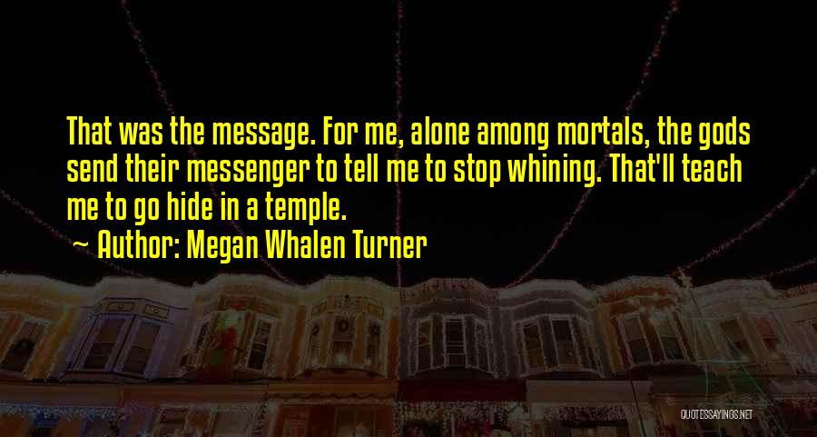 Megan Whalen Turner Quotes 541120