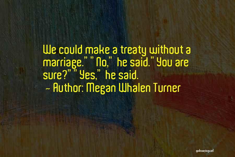 Megan Whalen Turner Quotes 657274