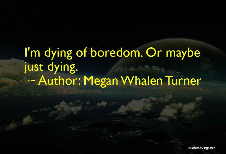 Megan Whalen Turner Quotes 862742