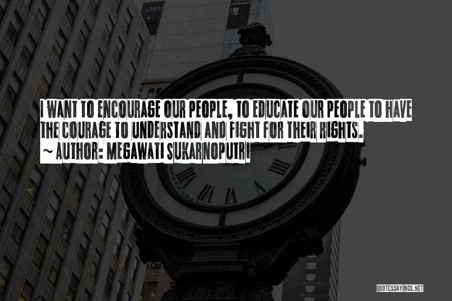 Megawati Sukarnoputri Quotes 1308056