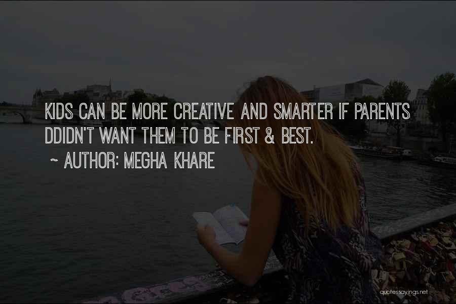 Megha Khare Quotes 1308352