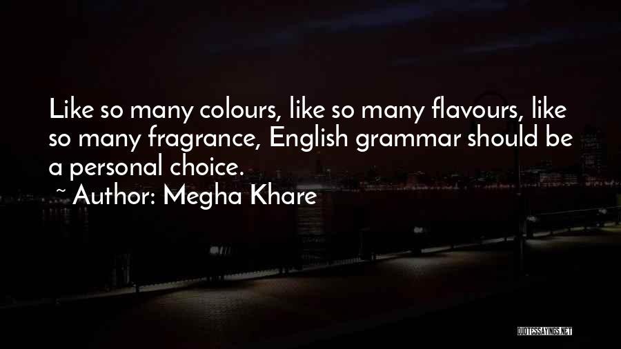 Megha Khare Quotes 1719642
