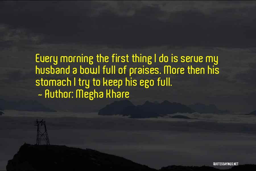 Megha Khare Quotes 194897