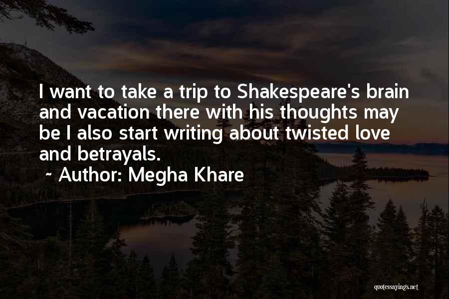 Megha Khare Quotes 2138244