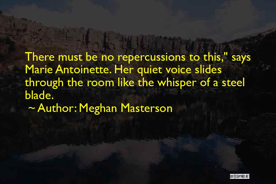 Meghan Masterson Quotes 188929