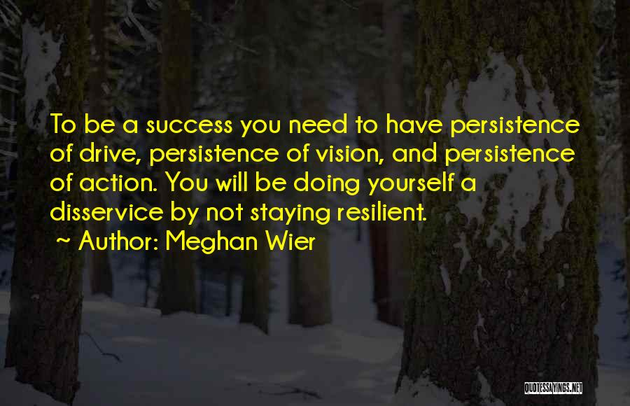 Meghan Wier Quotes 683086