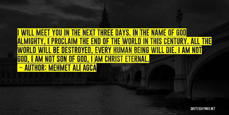 Mehmet Ali Agca Quotes 1424912