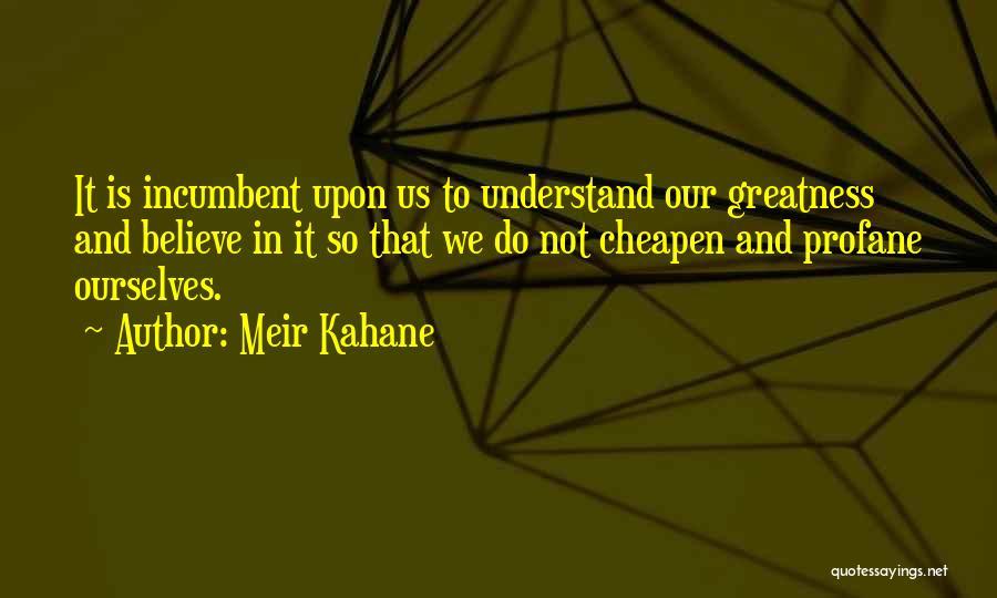 Meir Kahane Quotes 1046752