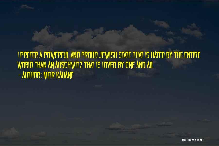 Meir Kahane Quotes 1453730