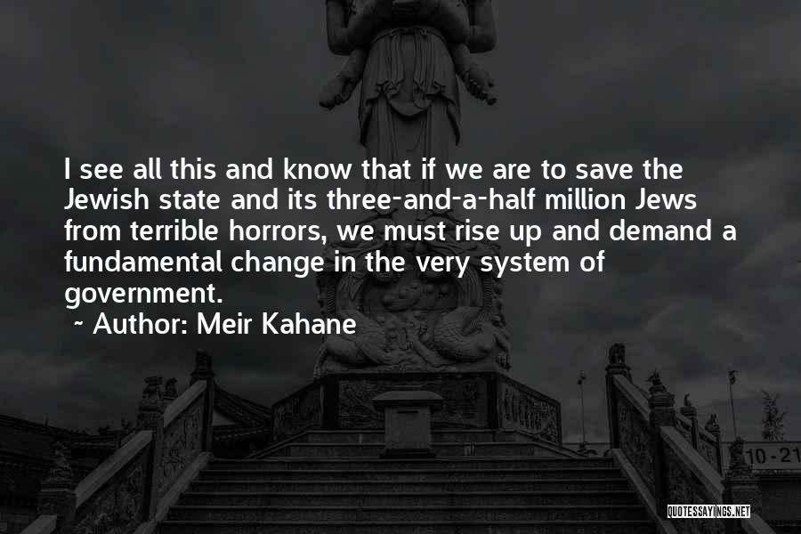 Meir Kahane Quotes 1518253