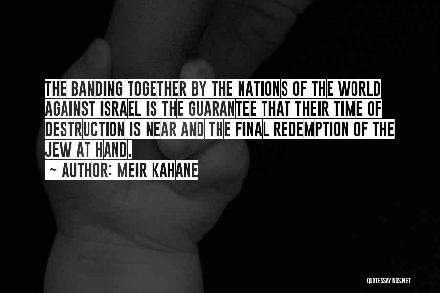Meir Kahane Quotes 1854629