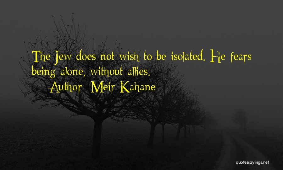 Meir Kahane Quotes 1888510