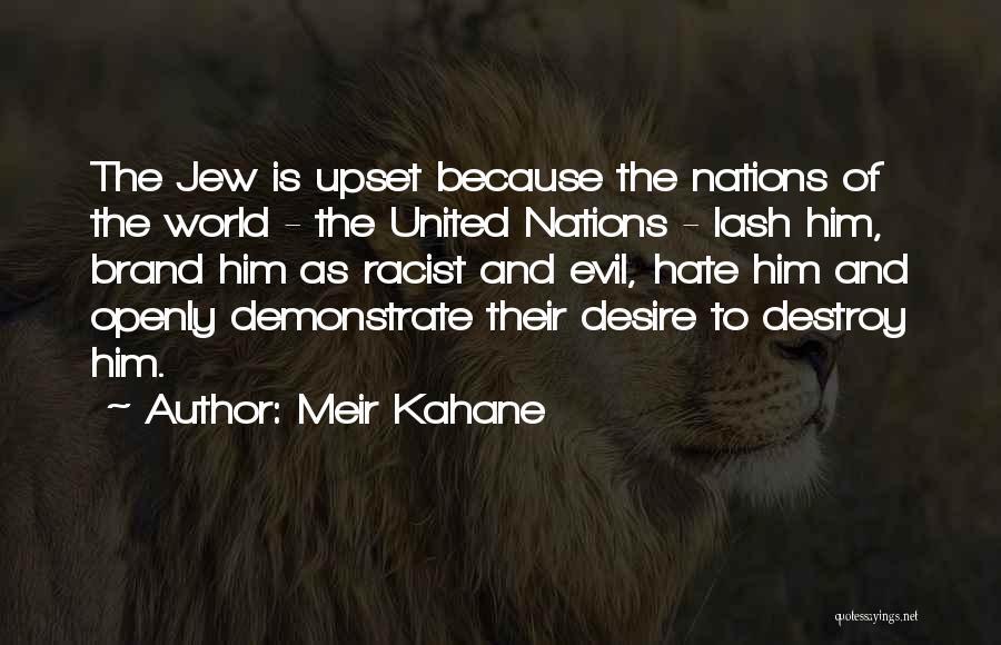 Meir Kahane Quotes 616839
