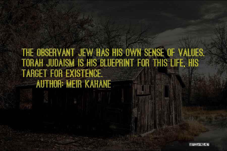 Meir Kahane Quotes 628872