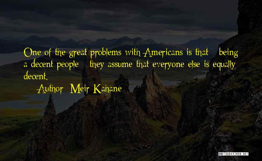 Meir Kahane Quotes 644148