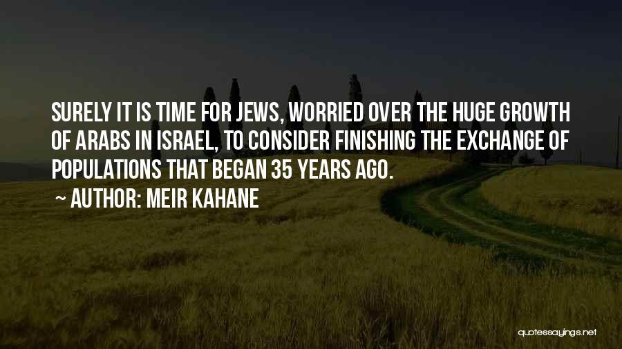 Meir Kahane Quotes 867677