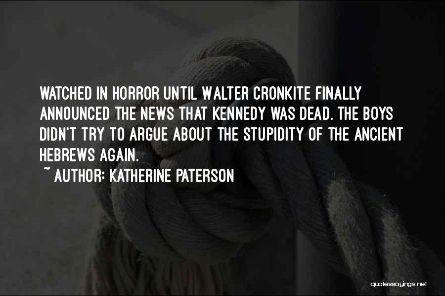 Mekakucity Actors Ayano Quotes By Katherine Paterson