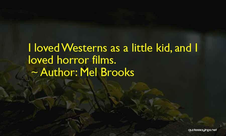 Mel Brooks Quotes 1096084