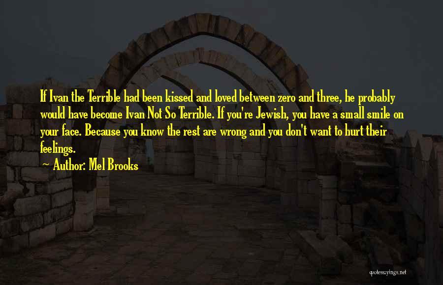 Mel Brooks Quotes 1120222