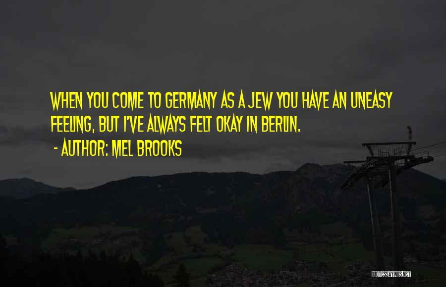 Mel Brooks Quotes 1219522