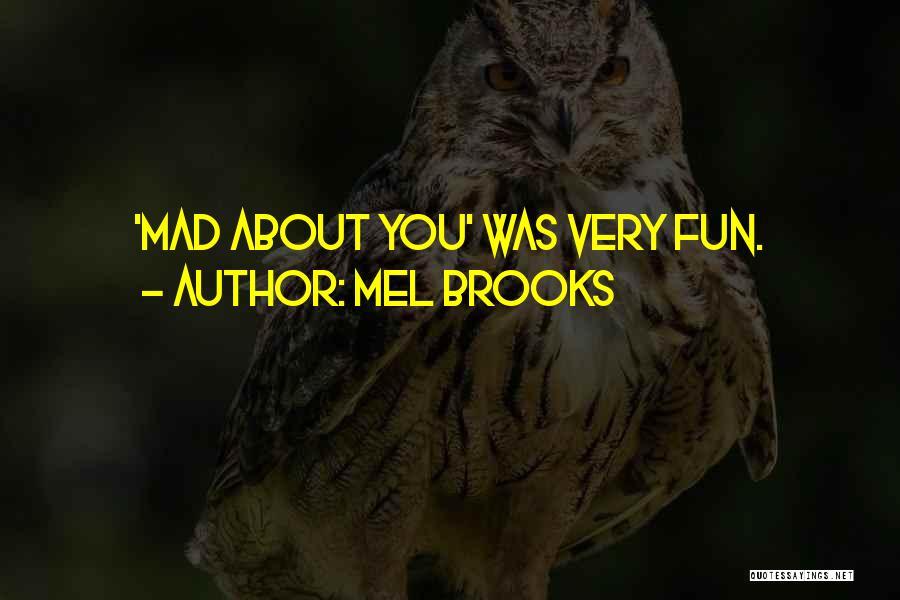 Mel Brooks Quotes 1234924