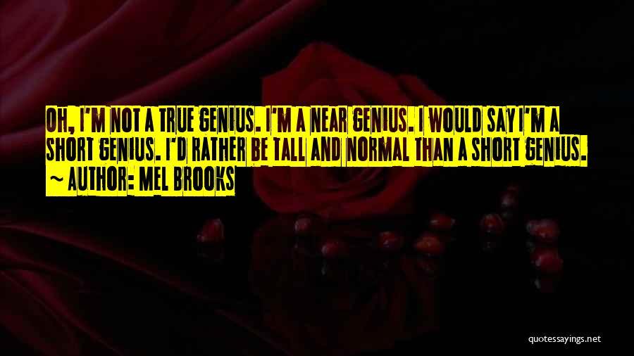 Mel Brooks Quotes 1257754