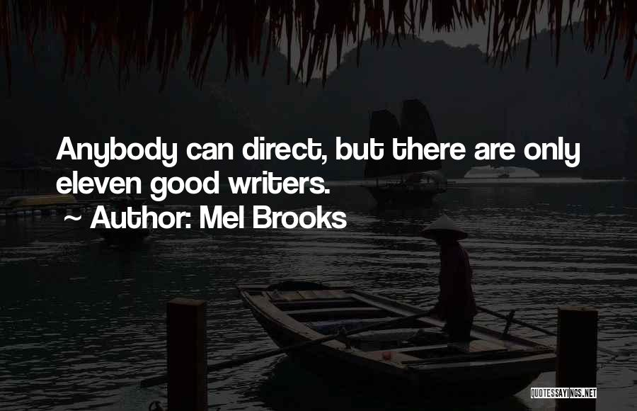 Mel Brooks Quotes 1316457