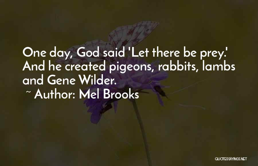 Mel Brooks Quotes 1544805