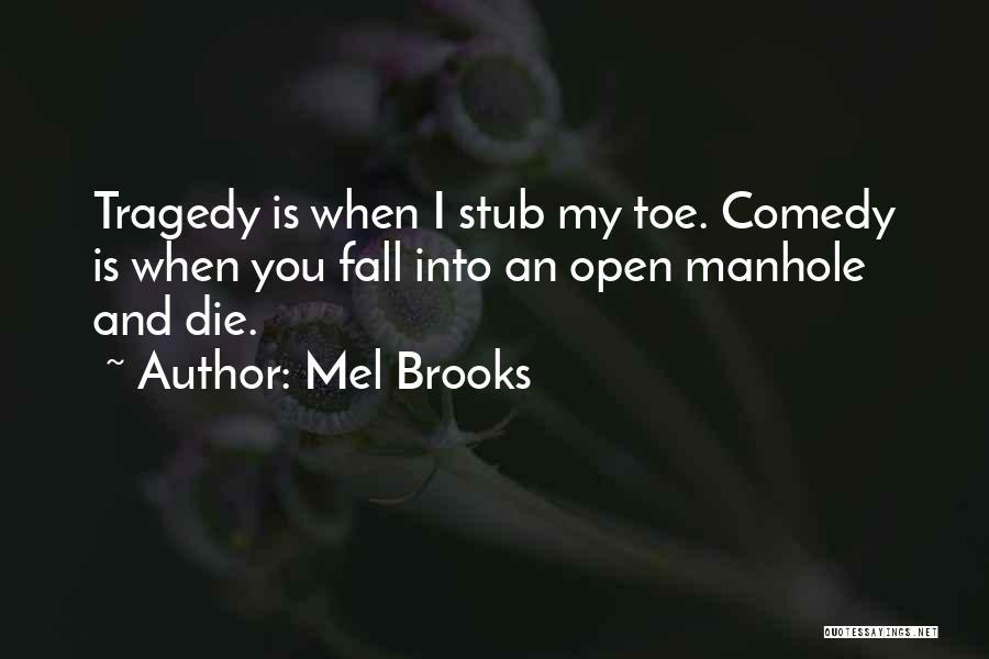 Mel Brooks Quotes 1625281