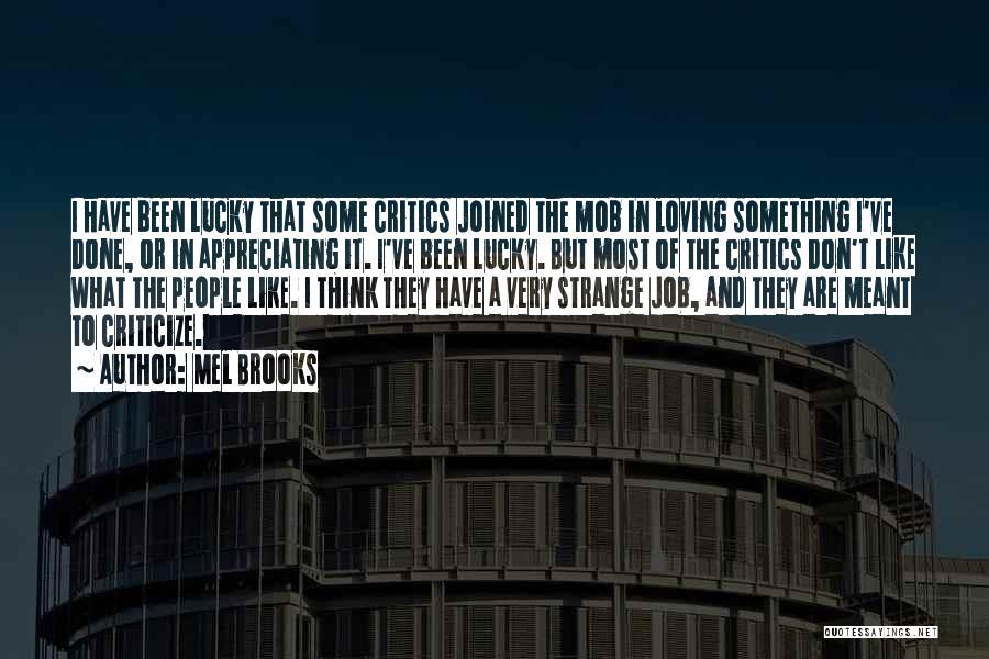 Mel Brooks Quotes 1743959
