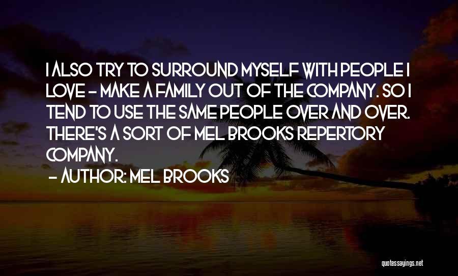 Mel Brooks Quotes 185375