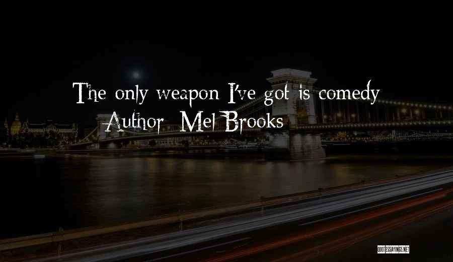 Mel Brooks Quotes 1881285
