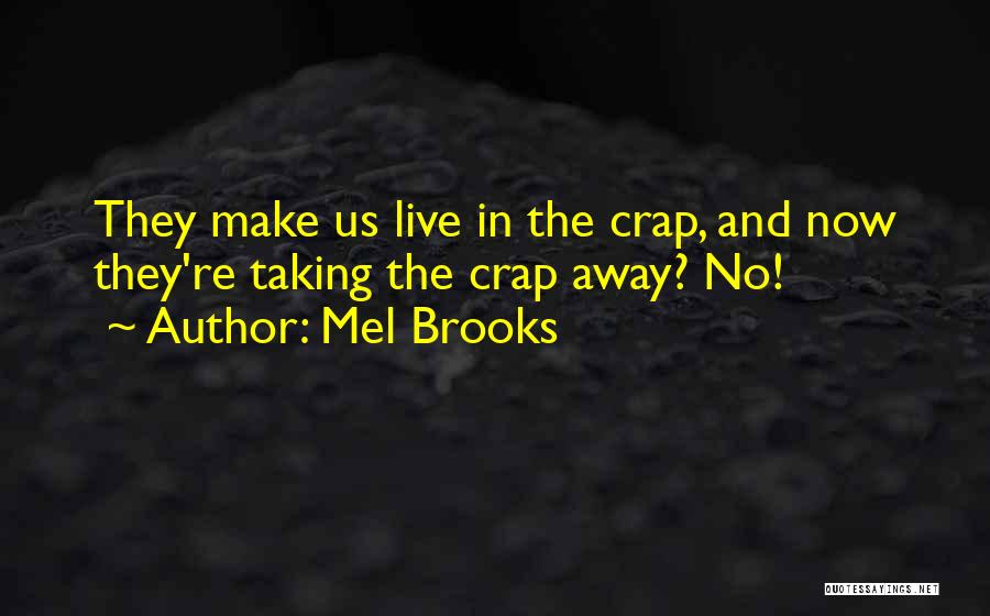 Mel Brooks Quotes 1930238
