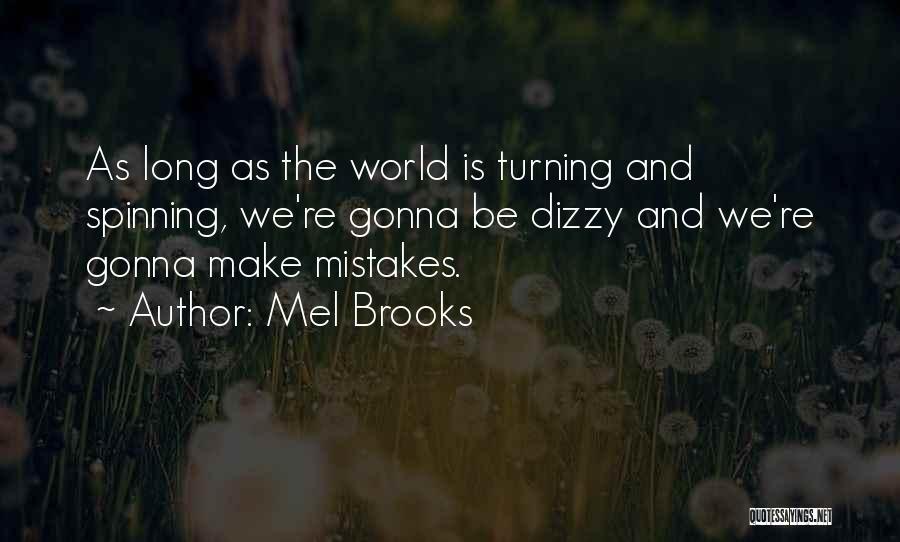 Mel Brooks Quotes 1951275