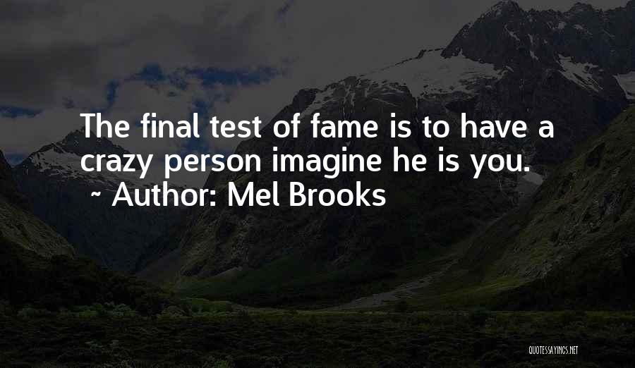 Mel Brooks Quotes 2021313