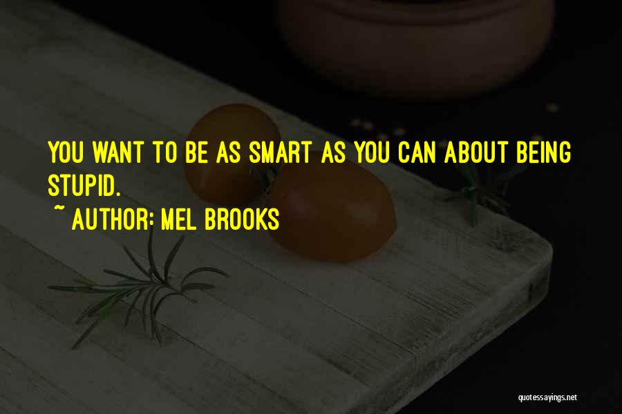 Mel Brooks Quotes 2028370