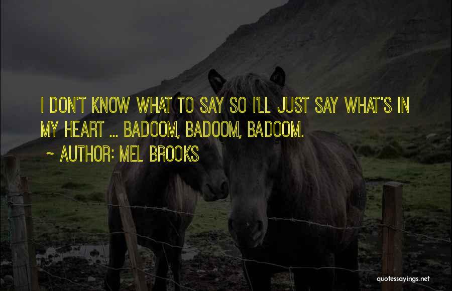Mel Brooks Quotes 215072