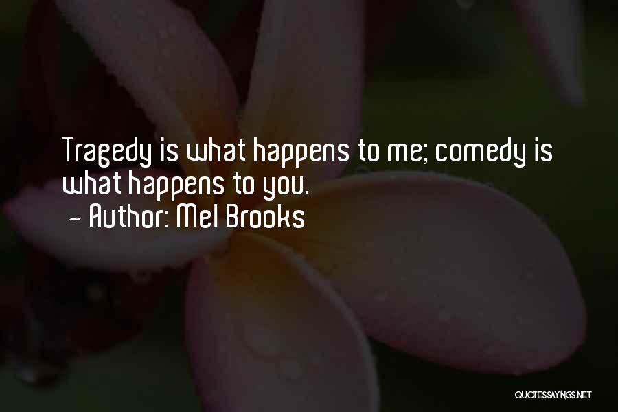 Mel Brooks Quotes 2156797