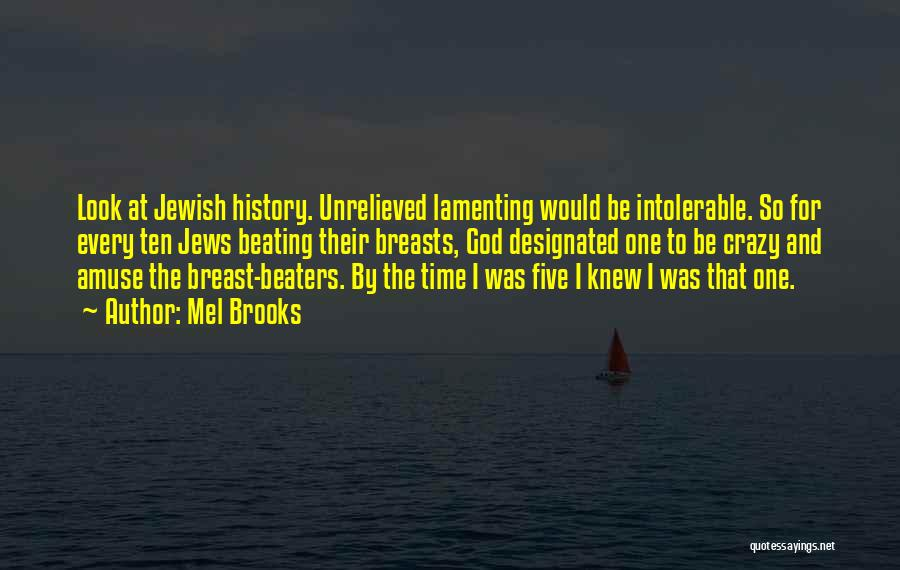 Mel Brooks Quotes 222054