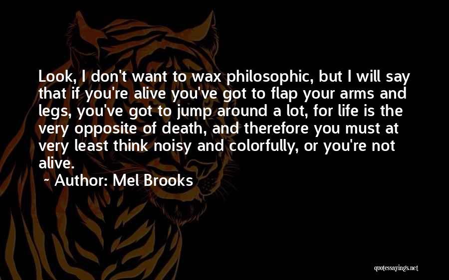 Mel Brooks Quotes 2264569
