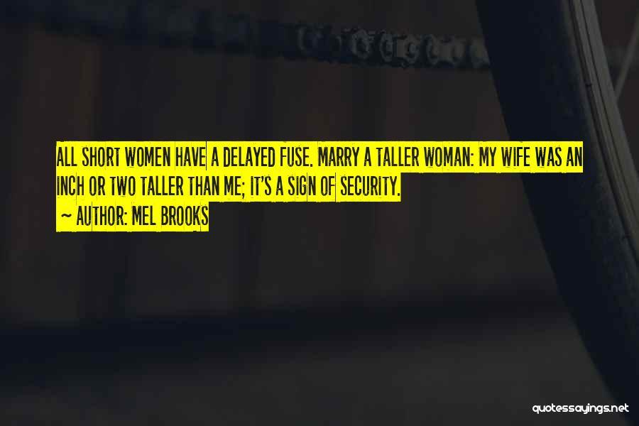 Mel Brooks Quotes 245158