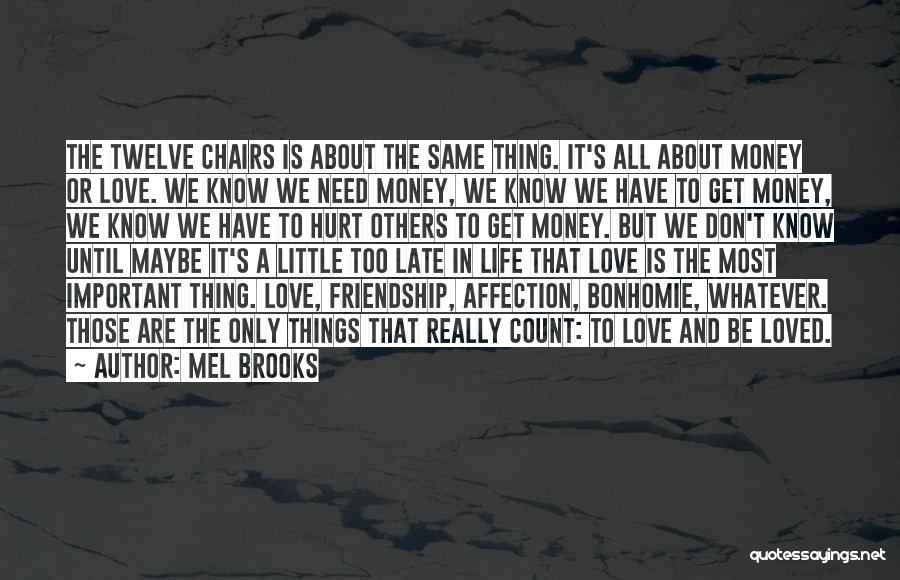 Mel Brooks Quotes 258169