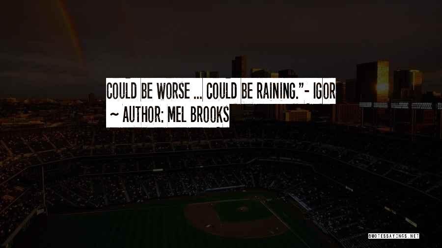 Mel Brooks Quotes 294911