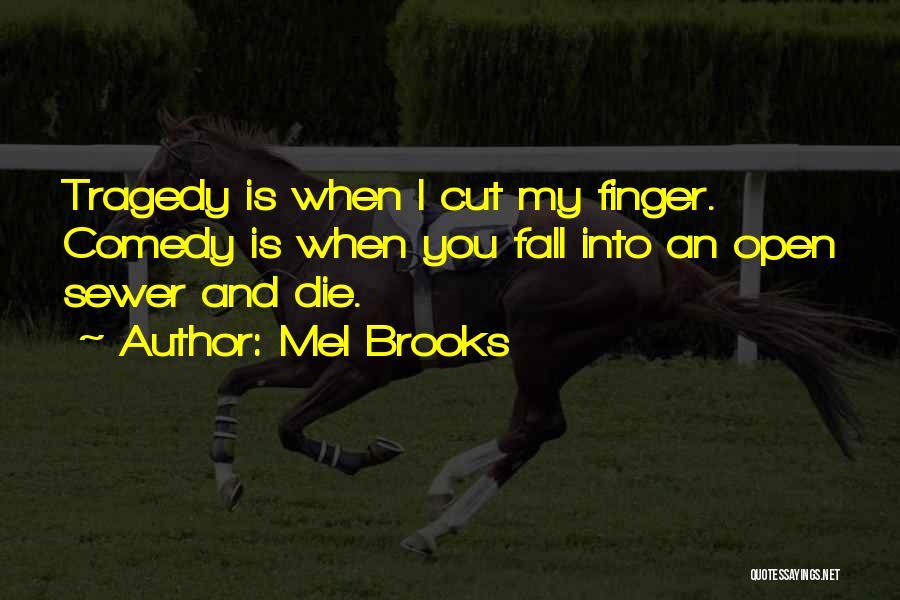 Mel Brooks Quotes 297450
