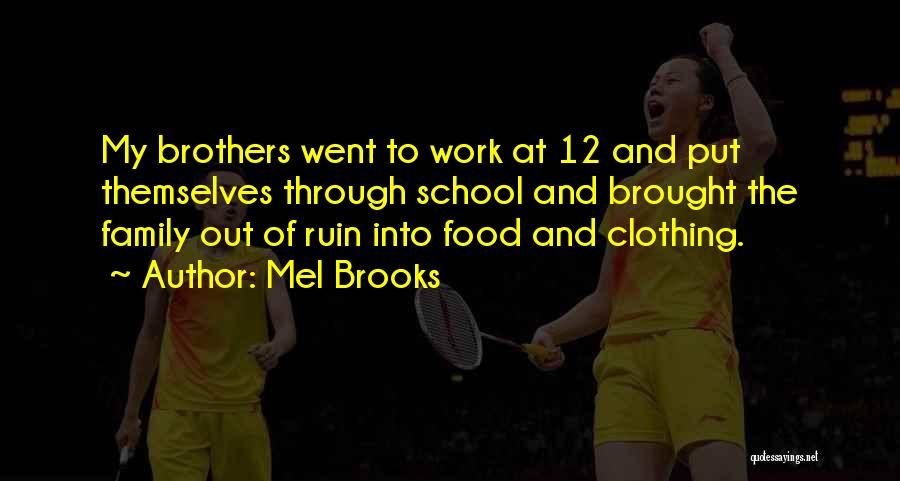 Mel Brooks Quotes 415550