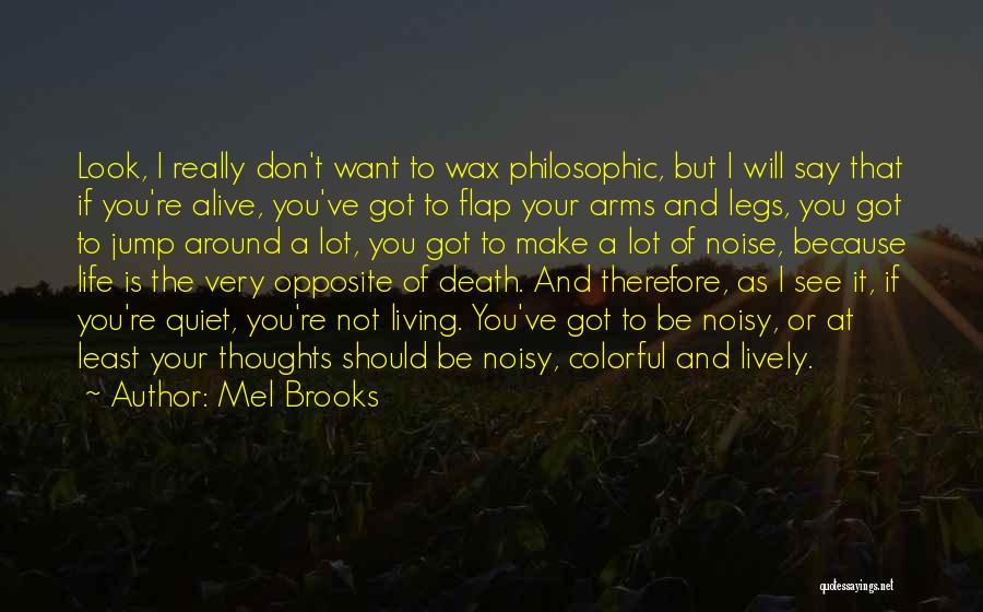 Mel Brooks Quotes 416760